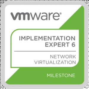 VMware Certified Implementation Expert 6 – Network Virtualization